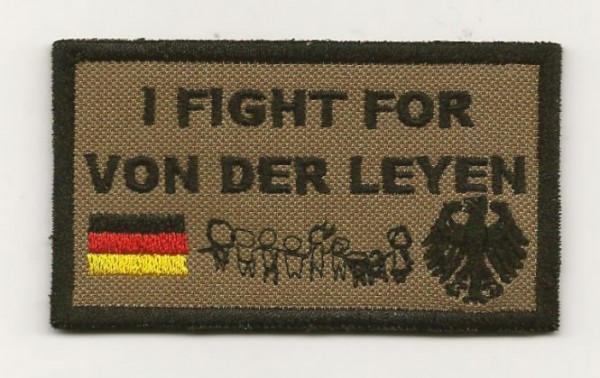 I fight for Von der Leyen