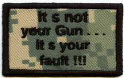 It´s not your Gun...-Patch