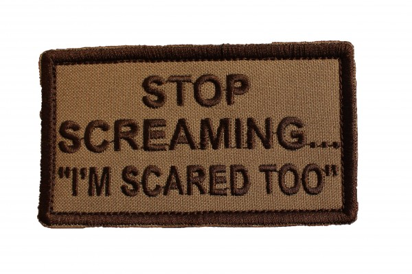 Stop Screaming...-Patch braun